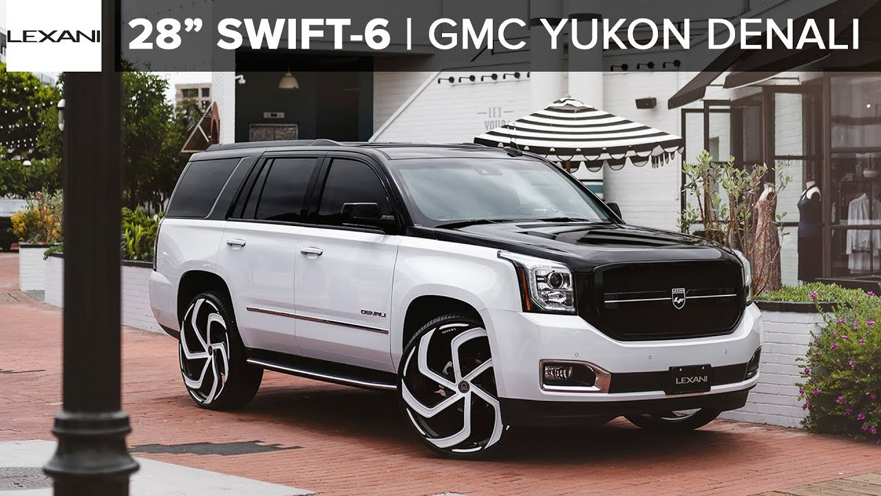 "GMC YUKON DENALI 28"" SWIFT-6 LEXANI WHEELS + Phantom ..."