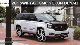 "GMC YUKON DENALI 28"" SWIFT-6 LEXANI WHEELS + Phantom Grille"