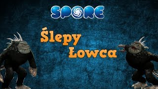 Let's play Spore 3#3 - Slepy Łowca!