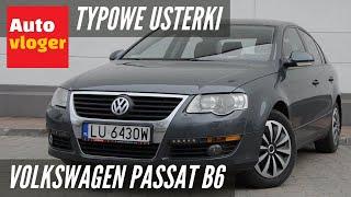 volkswagen passat b6 typowe usterki