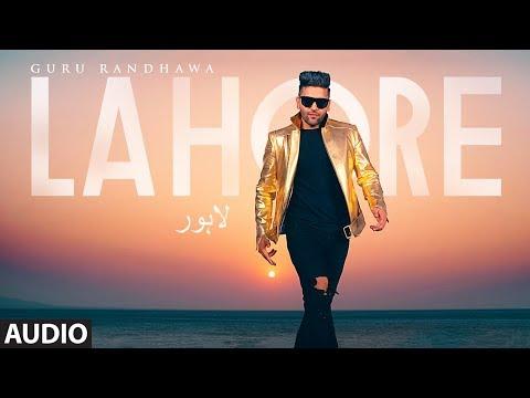 Guru Randhawa: Lahore Song (Full Audio) Bhushan Kumar | Vee | DirectorGifty | T-Series