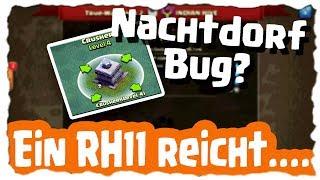 EIN RH11 REICHT - NACHTDORF NOCH BUGGY? | Clash of Clans Deutsch [German] | Let´s Play COC