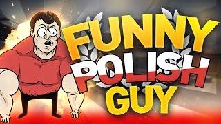 CS GO - Funny Polish Guy