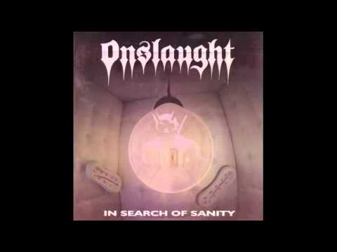 Onslaught - In Search of Sanity (Full Album) - 1989
