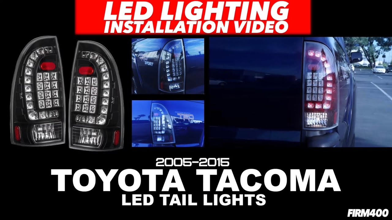 05 15 Toyota Tacoma Led Tail Lights Install Ajp Distributors Youtube 2005 Light Wiring Diagram