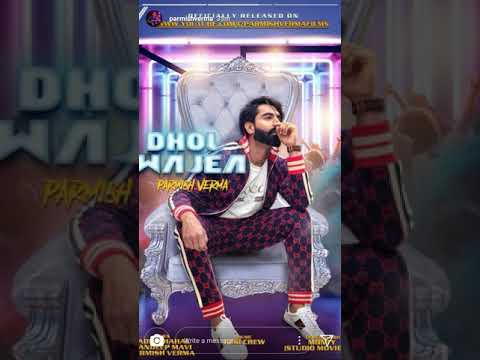 Parmish verma new song dhol wajea