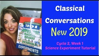 CC Cycle 2 Week 1 Science Experiment Tutorial | Classical Conversations Science 5th Edition