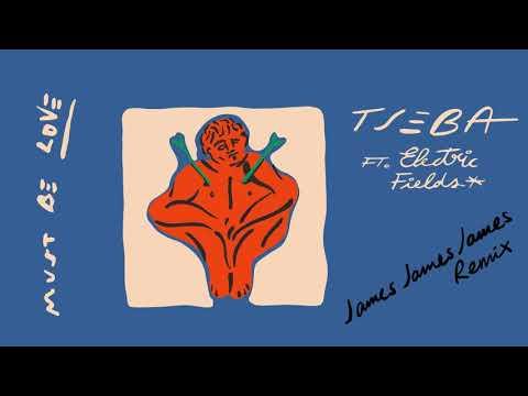 Download Tseba - Must Be Love ft. Electric Fields (jamesjamesjames Remix) [Visualiser]