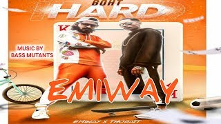 EMIWAY-BHOT HARD (OFFICIAL MUSIC VIDEO) HD