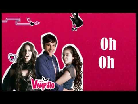 Chica vampiro canción inicial con letra y musica