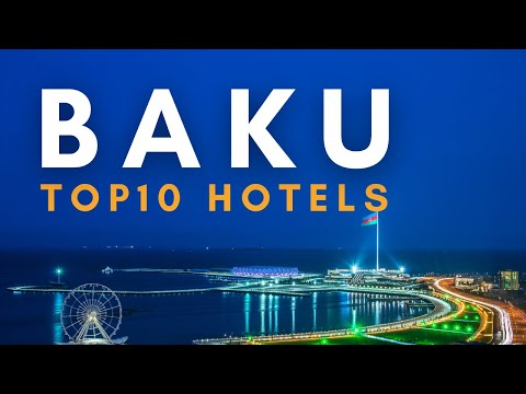 Top 10 Hotels in Baku, Azerbaijan | Best Hotels in  Baku | Baku Travel Guide