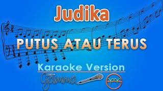 Download Judika - Putus Atau Terus (Karaoke)   GMusic