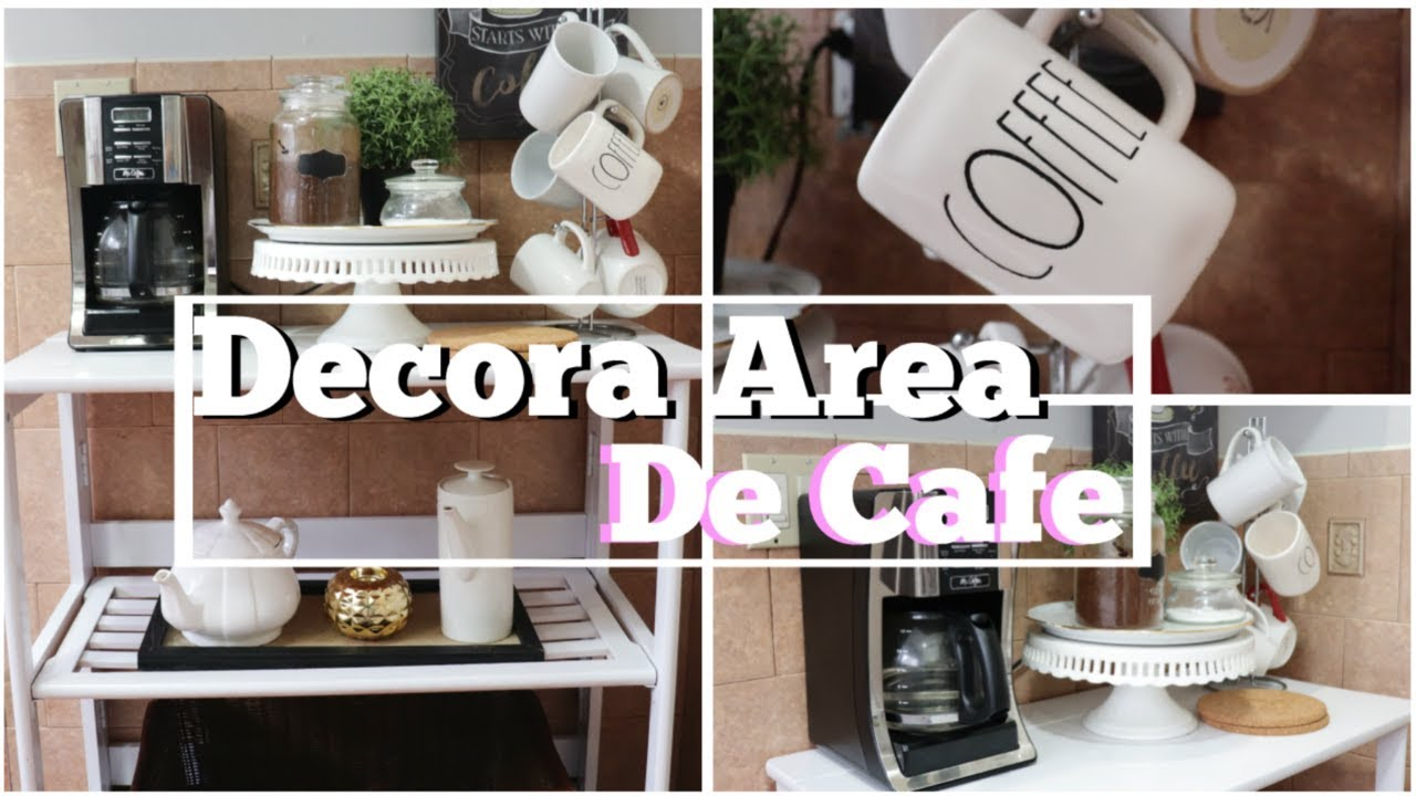 IDEAS PARA DECORAR AREA DE CAFE| TRANSFORMA TU RINCONCITO PARA EL ...