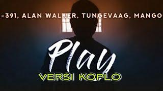 Download PLAY FOR ME - KOPLO VERSION [ALAN WALKER]