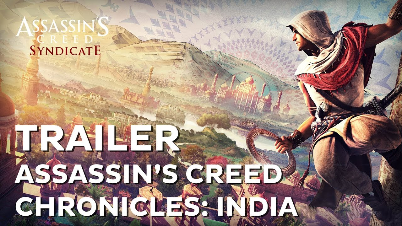 Assassin's Creed Chronicles: India - Trailer Oficial ...