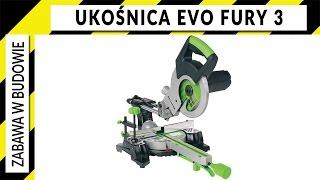 Ukośnica z posuwem Evolution Fury Mitre Saw - porządna recenzja i mega nagroda w konkursie