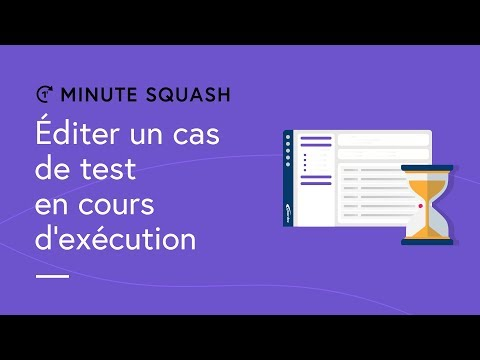 Squash TM Minute #11 - Editing a test case while executing it