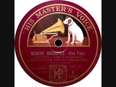 British Dance Band ,Jack Hylton And His Orchestra - Makin' Whoopee
