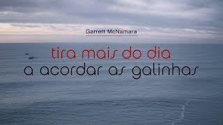 Garrett McNamara Tira Mais do Dia - Acorda as Galinhas