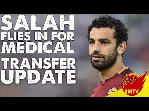 Salah Flies In For Liverpool Medical | LFC Daily News LIVE