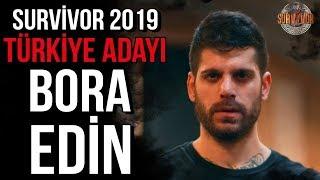 Bora Edin | Survivor 2019 Türkiye - Yunanistan thumbnail