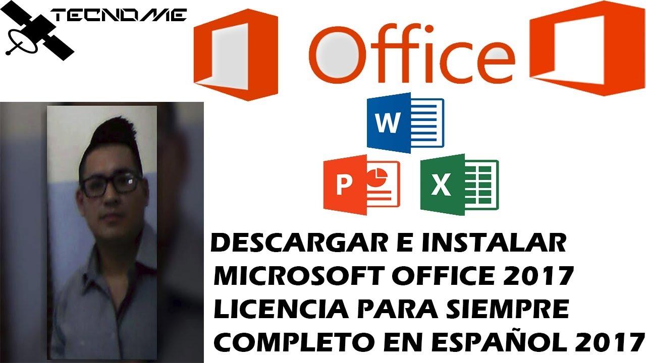 como instalar office 2017 en windows 10 gratis para siempre