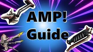 Warframe  Amps - Beginners Amp guide  // (How to Make / use /optimize amps)