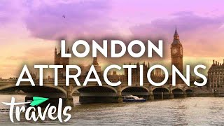 Top 10 Must See Attractions In London | Mojotravels