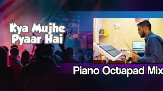 Kya Mujhe Pyaar Hai Drum mix | Octapad Spd20 pro | Himanshu Kapse |