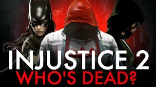 Injustice 2 - Who Is Dead?
