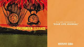 Watch Evergreen Terrace Dear Live Journal video
