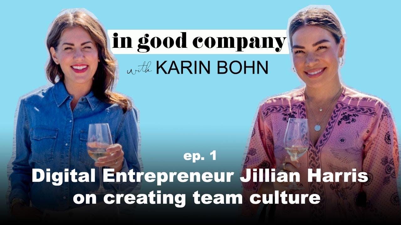 IN GOOD COMPANY: Jillian Harris | Karin Bohn