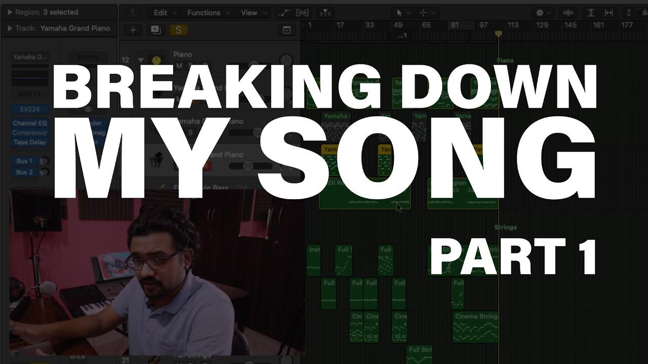 Music Breakdown - One World [Pt 1] | Composing, Producing & Arranging Music On Logic Pro X