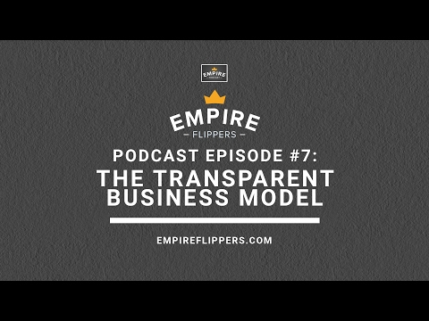 The Empire Podcast #7: The Transparent Business Model