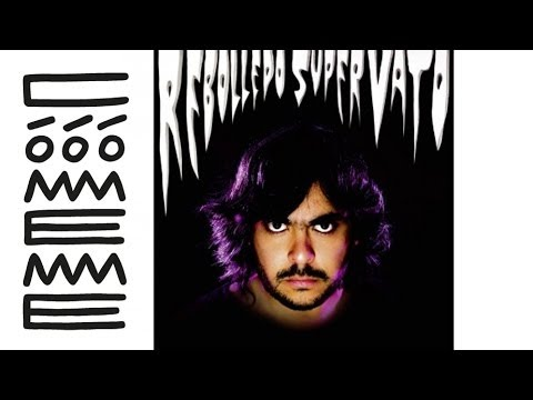 Rebolledo - Super Vatos Feat. Matias Aguayo 'Super Vato' Album