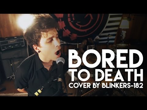 blink182  Bored To Death cover by blinkers182