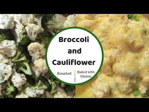 Thanksgiving Side Dish   Broccoli And Cauliflower Two Ways