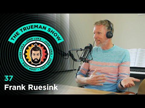 The Trueman Show #37 Frank Ruesink