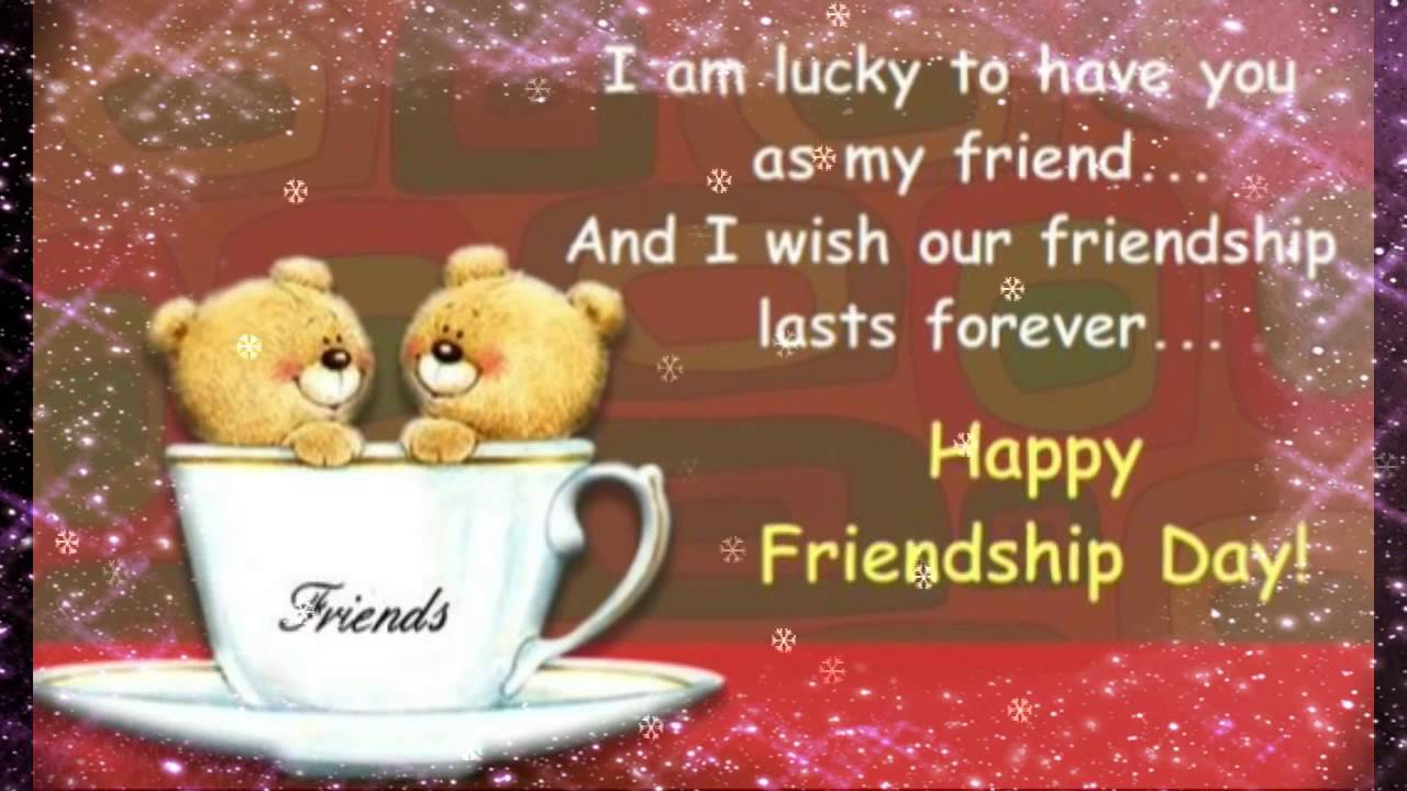 Happy friendship day wishesgreetingssmsquotesthanks for being happy friendship day wishesgreetingssmsquotesthanks for being my friend message whatsapp video kristyandbryce Image collections
