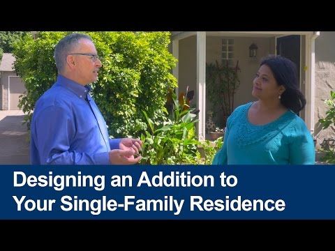 Designing an Addition to Your Single-Family Residence