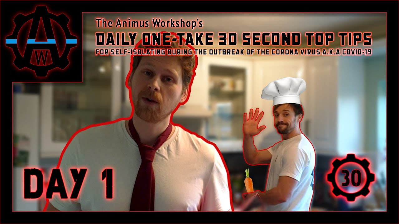 Day 1 | The Animus Workshop's Daily One-Take 30 Second Top Tips For Self-Isolating During The Out...
