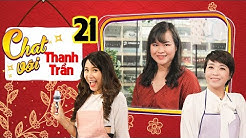 CHAT VỚI THANH TRẦN #21 FULL | Mẹ bầu Sài Gòn làm dâu Hà Nội - Vừa sinh xong lập tức khoe hình con