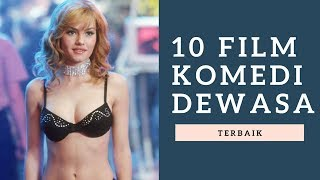 Video 10 Film Komedi Dewasa Terbaik download MP3, 3GP, MP4, WEBM, AVI, FLV Juni 2018
