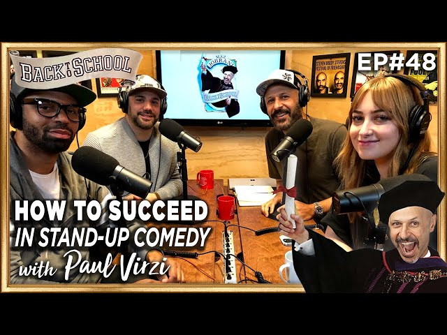 How to Succeed in Stand-up Comedy with Paul Virzi - Back to School with Maz Jobrani - Ep 48