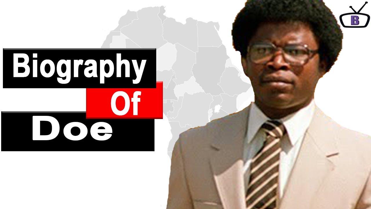 Download Biography of Samuel Doe,Origin,Education,Reign,Death,Wife,Children