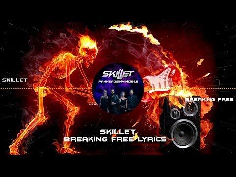 Skillet - Breaking Free Lyrics