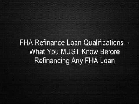 fha-refinance-loan-qualifications---what-you-must-know-before-refinancing-any-fha-loan