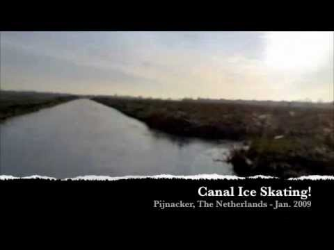 Canal Ice Skating Adventure 2009 - Holland