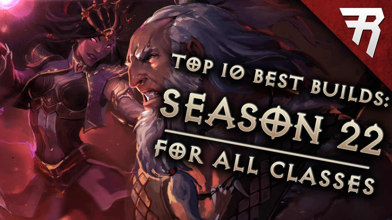 Top 10 Best Builds For Diablo 3 2 6 10 Season 22 All Classes Tier List Youtube