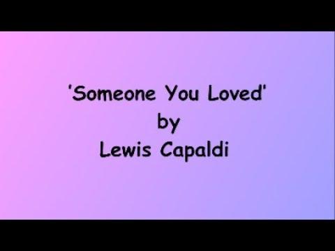 Someone You Loved -  Lewis Calpadi (Lyrics)